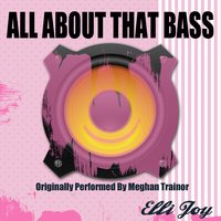 All About That Bass — Ellie Joy