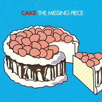 The Missing Pieces — Cake B5