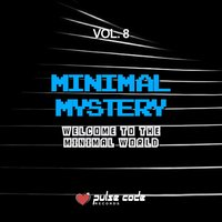 Minimal Mystery, Vol. 8 (Welcome to the Minimal World) — сборник