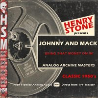 Henry Stone Presents Analog Archives Johnny and Mack1950's — Johnny And Mack