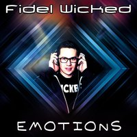 Emotions — Fidel Wicked