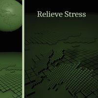 Relieve Stress – Sounds for Relaxation, Anti Stress Songs, Calm & Peace, Brahms, Satie — сборник