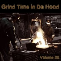 Grind Time in da Hood, Vol. 28 — сборник