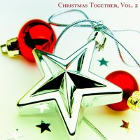 Christmas Together, Vol. 2 — сборник