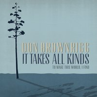 It Takes All Kinds — Don Brownrigg