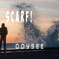 Odysee — Scarf!