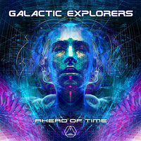 Ahead of Time — Galactic Explorers