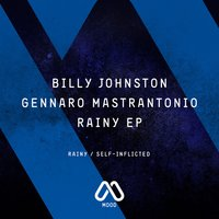 Rainy EP — Gennaro Mastrantonio & Billy Johnston