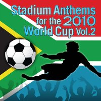 Stadium Anthems for the 2010 World Cup Vol. 2 — Champs United
