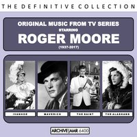 Original Music from Series Starring Roger Moore — Edwin Astley