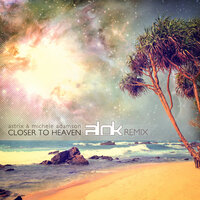 Closer to Heaven — Astrix, Michele Adamson