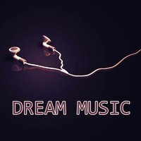 Dream Music — Andres Espinosa