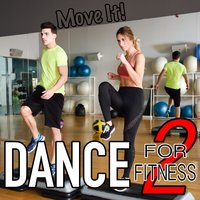 Dance for Fitness, Vol. 2: Move It! — сборник