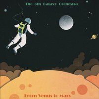 From Venus to Mars — The 5th Galaxy Orchestra