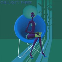 Chill-Out, Three — сборник