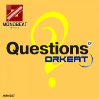 Questions EP — Orkeat