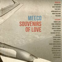 Souvenirs of Love — Meeco