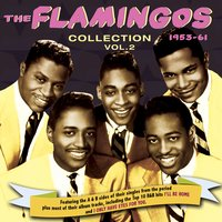 The Flamingos Collection 1953-61, Vol. 2 — The Flamingos