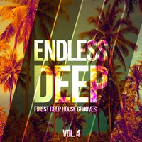 Endless Deep - Finest Deep House Grooves, Vol. 4 — сборник