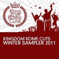Kingdom Kome Cuts Winter Sampler 2011 — сборник