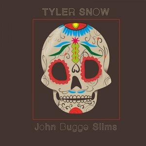 Tyler Snow - BTS