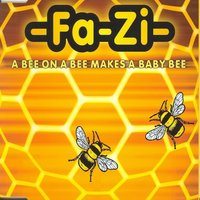 A Bee on a Bee Makes a Baby Bee — Fa-Zi
