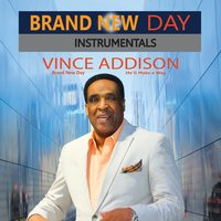 Brand New Day Instrumentals — Vince Addison