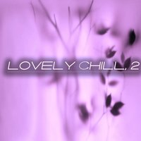 Lovely Chill, 2 — сборник