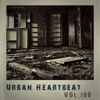 Urban Heartbeat,Vol.100 — сборник