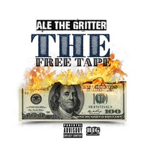The Free Tape — Ale the Gritter