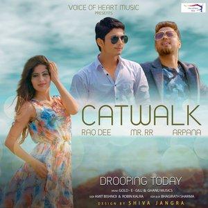 Rao Dee, Mr. R.R. - Catwalk