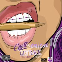 Get Back — C-Note Cash, Calicoe