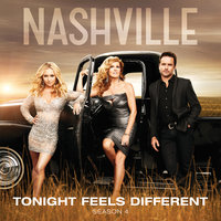Tonight Feels Different — Nashville Cast, Riley Smith