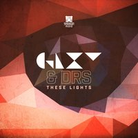 These Lights — GLXY, DRS