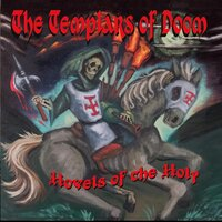 Hovels of the Holy — The Templars of Doom