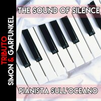 The Sound of Silence — Pianista sull'Oceano
