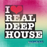 I Heart Real Deep House — сборник