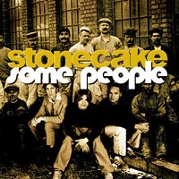 Some People — Stonecake