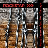 Rockstar — Roast Canzone, Roast Canzone feat. No.1 Damage, No.1 Damage