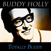 Totally Buddy — Buddy Holly