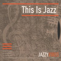 This Is Jazz — сборник