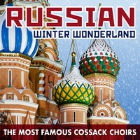 Russian Winter Wonderland: The Most Famous Cossack Choirs — Николай Андреевич Римский-Корсаков, The Red Army Ensemble