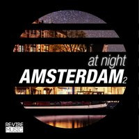 At Night - Amsterdam, Vol. 2 — сборник