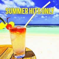 Summer Hits Only — Andres Espinosa