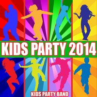 Kids Party 2014 — Kids Party Band