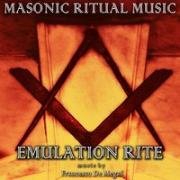 Masonic Ritual Music: Emulation Rite — Francesco De Megni