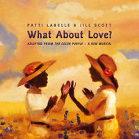 What About Love? (Adaptation) — Original Broadway Cast Of The Color Purple