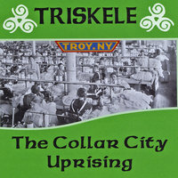 The Collar City Uprising — Triskele