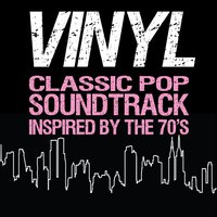 Vinyl Classic Pop Soundtrack (Inspired by the 70's) — сборник