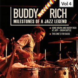 Milestones of a Jazz Legend - Buddy Rich, Vol. 4 — Gene Krupa, Charlie Shavers, Buddy Rich, Roy Eldridge, Conrad Gozzo, Willie Smith